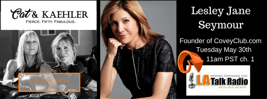 Cat and Kaehler Channel 1 – Lesley Jane Seymour  – May 30th at 11am PST – 2pm EST