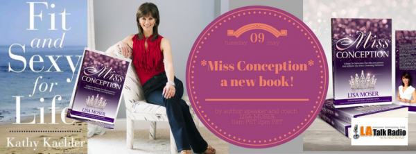 "My guest new author Lisa Moser and her brand new book ""Miss Conception"""