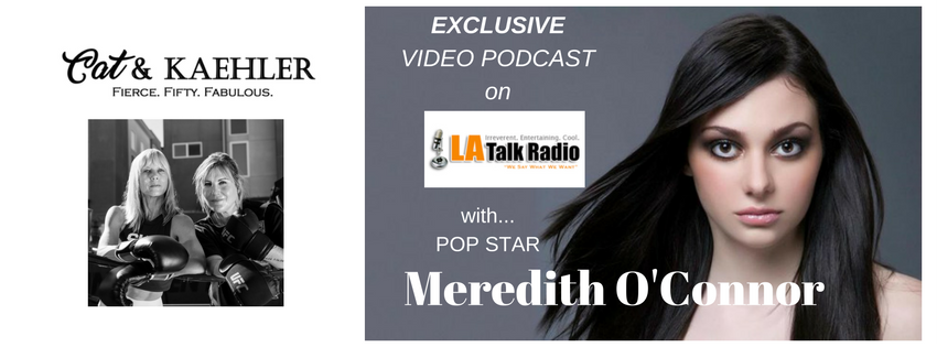 Cat & Kaehler  LATalkradio.com VIDEO PODCAST Meredith O'Connor